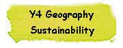 Y4 Geography - Sustainability